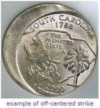 state quarter error off centered strike