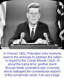 October 1962, the month of Cuban Missile Crisis and Treasury Silver Dollar Release