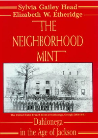Dahlonega the Neighborhood Mint
